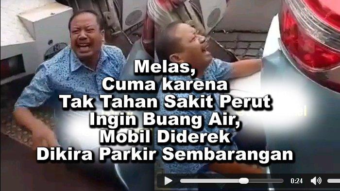 VIDEO Sopir Taksi Nangis, Mobilnya Diderek Dituduh Parkir Sembarangan, padahal Buang Air Besar