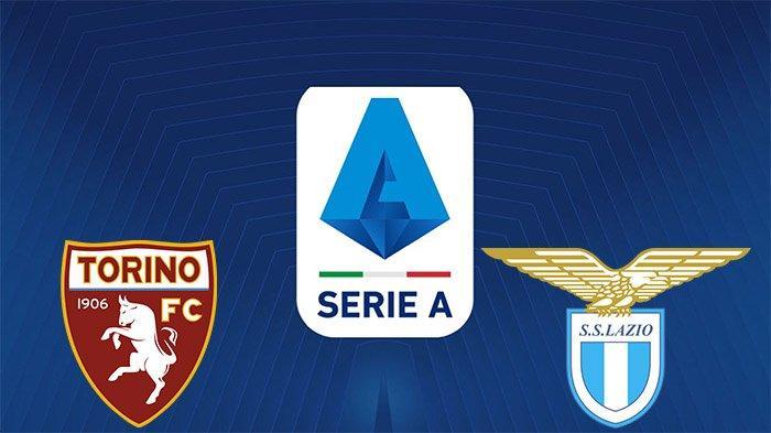 Jadwal Bola Hari Ini: Torino vs Lazio, Jam 00.30 WIB, Prediksi Skor dan Kondisi Squad