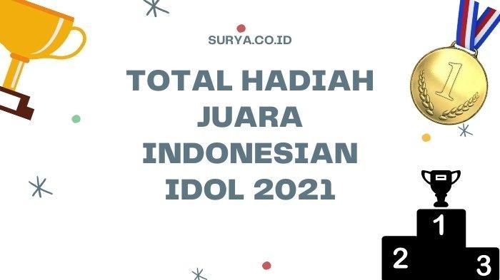 Total Hadiah Juara 1 Indonesian Idol 2021, Rimar Callista Tak Main-main, Bandingkan Juara 2 dan 3