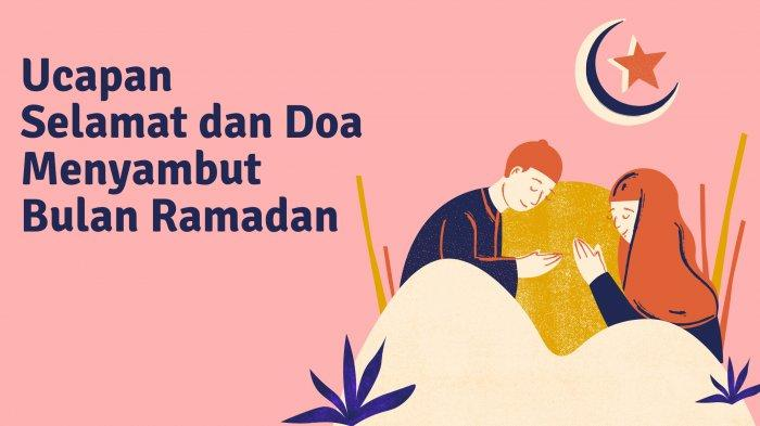 Gambar dan Kata-kata Ucapan Selamat Puasa Ramadan 2021, Cocok Untuk Status Medsos & Minta Maaf