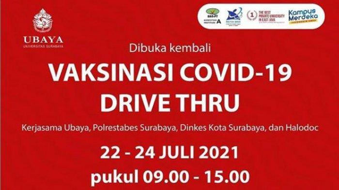 Update Lokasi Vaksin Covid-19 di Surabaya Hari ini 22 Juli 2021: Ubaya Buka Vaksinasi Drive Thru
