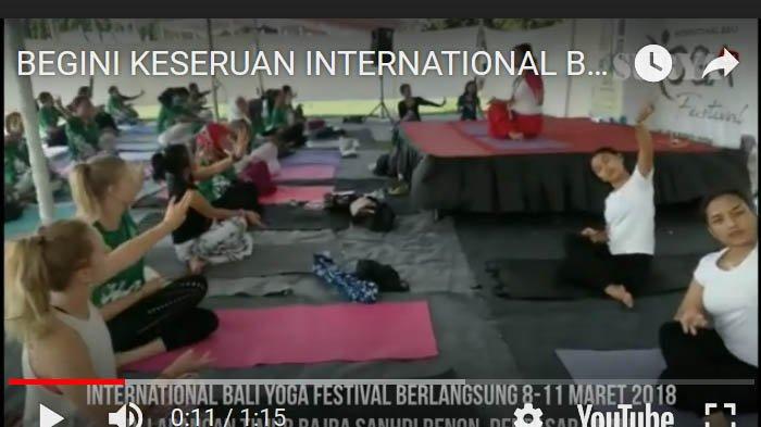 VIDEO -  Serunya International Yoga Festival 2018 di Denpasar