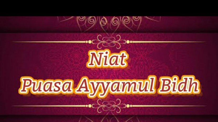 niat-puasa-ayyamul-bidh-dan-bayar-utang-puasa-ramadhan.jpg