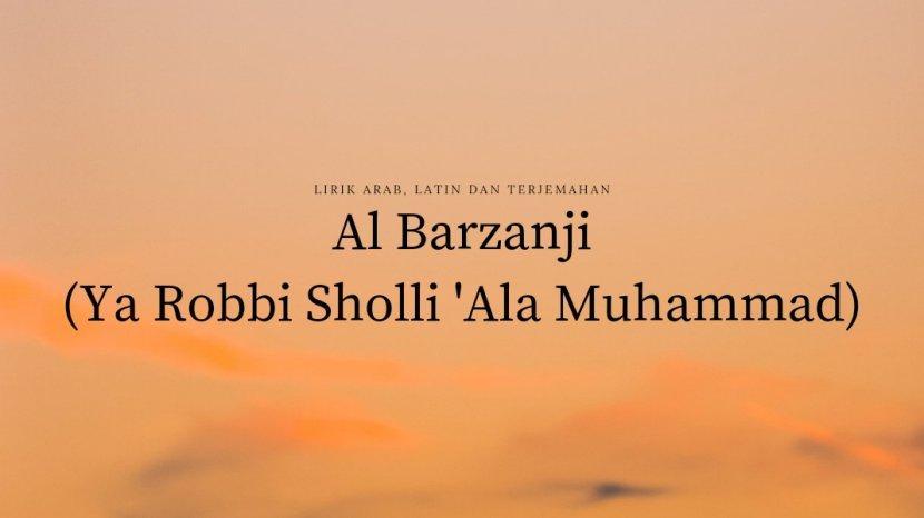sholawat-al-barzanji-ya-robbi-sholli-ala-muhammad.jpg