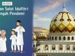 berikut-panduan-shalat-idul-fitri-1441-h-di-rumah-dai-pp-muhammadiyah.jpg