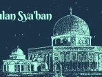bulan-syaban-1442-hijriyah-jatuh-15-maret-2021-lima-hari-lagi.jpg
