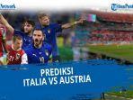 head-to-head-dan-prediksi-skor-italia-vs-austria-16-besar-piala-eropa-euro-2021.jpg