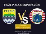 ilustrasi-link-live-streaming-persib-vs-persija-final-piala-menpora-2021.jpg