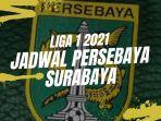 jadwal-persebaya-surabaya-di-liga-1-2021.jpg