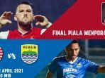 leg-1-final-piala-menpora-2021-persija-vs-persib-bandung.jpg
