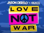 lirik-dan-chord-lagu-love-not-war-jason-derulo-yang-viral-di-tiktok.jpg