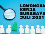 lowongan-kerja-surabaya-22-juli-2021.jpg