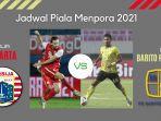 persija-vs-barito-putera-perempat-final-piala-menpora-2021.jpg