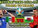 prediksi-skor-dan-line-up-italia-vs-wales-di-piala-eropa-euro-2021.jpg