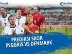 prediksi-skor-inggris-vs-denmark-di-semifinal-piala-eropa-euro-2021-malam-ini.jpg