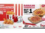 promo-agustus-hari-kemerdekaan-kfc-kombo-merah-putih-rp-76-ribu-dan-pizza-hut-buy-1-get-1-free.jpg