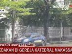 update-terbaru-bom-gereja-di-makassar-viral-video-diduga-pelaku-terkapar-ini-situasi-di-lokasi.jpg