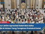 video-khofifah-apresiasi-salat-idul-adha-di-masjid-nasional-al-akbar-terapkan-protokol-ketat.jpg