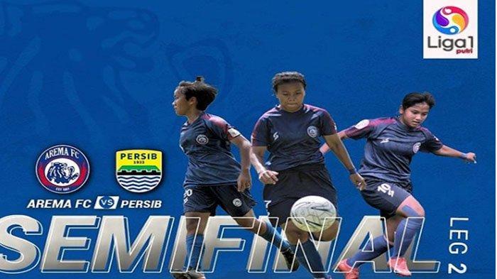 Arema FC Putri Vs Persib di Stadion Gajayana Sore Ini, Harus Menang Besar untuk Melaju Ke Final !