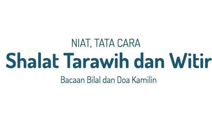 Bacaan Bilal Salat Tarawih di Rumah Lengkap Arab, Latin, dan Terjemahannya