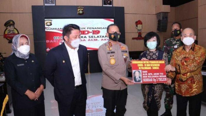 Keluarga Akidi Tio Beri Dana Hibah Rp 2 Triliun ke Pemprov Sumsel untuk Penanganan Covid-19