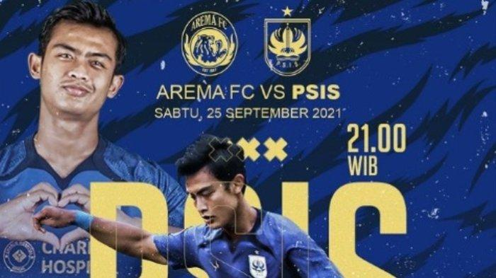 Link Streaming Arema FC Vs PSIS Semarang, Siaran Langsung Indosiar dan Hasil Skor BRI Liga 1 2021