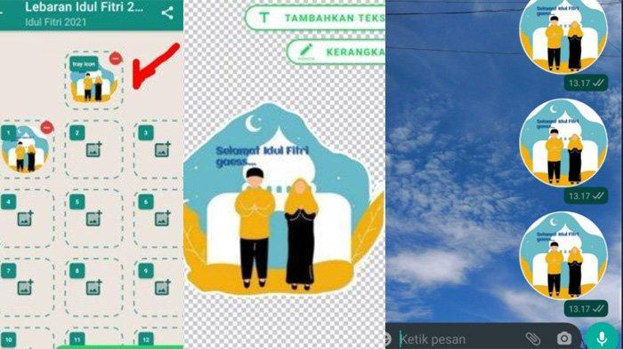 Cara Membuat Stiker WhatsApp Lebaran, Gambar Ucapan Idul Fitri 2021, Mudah dan Anti Ribet
