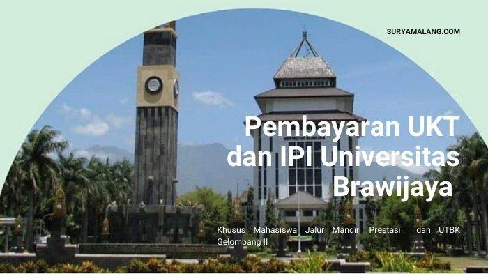 Update Jalur Mandiri Universitas Brawijaya Gelombang 2, Lengkap Cara Pembayaran & Registrasi Online