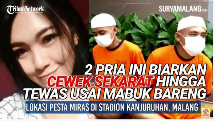 Video Cewek Kepanjen Dibiarkan Sekarat Setelah Mabuk Bareng 2 Pria di Stadion Kanjuruhan Malang