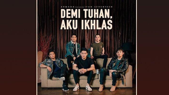 Chord Gitar Demi Tuhan Aku Ikhlas - Armada Feat Ifan Seventeen Lengkap Lirik Lagu 'Dan Aku Disini'