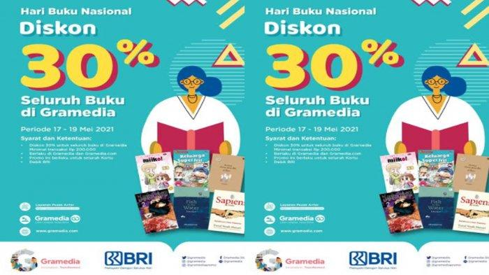 Rayakan Hari Buku Nasional 17 Mei 2021, Gramedia Berikan Diskon Hingga 30 Persen