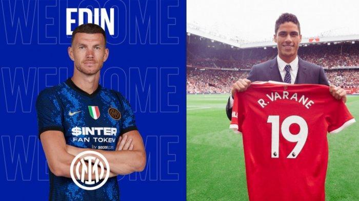 Bursa Pemain Terbaru Inter Milan dan Manchester United, Edin Dzeko- Raphael VaraneAkhirnya Resmi