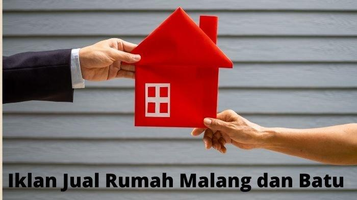 Iklan Jual Rumah Malang dan Batu Hari Ini: Harga Nego Rp 650 Juta, Lokasi Strategis dan Sudah SHM