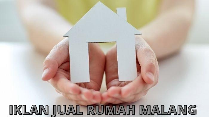Iklan Jual Rumah Malang dan Batu September 2021: Lokasi Strategis, Sudah SHM & Layak Diperhitungkan