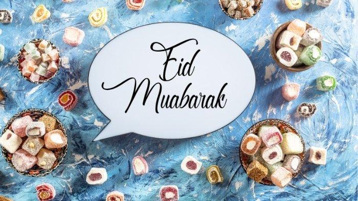 Kumpulan Ucapan Selamat Hari Raya Idul Fitri Bahasa Arab, Jawa, Indonesia, Inggris & Pantun Jenaka
