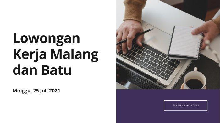 Lowongan Kerja Malang Minggu 25 Juli 2021, Dibutuhkan Bidan, Kesling, Admin, HRD, Staff Recruitment
