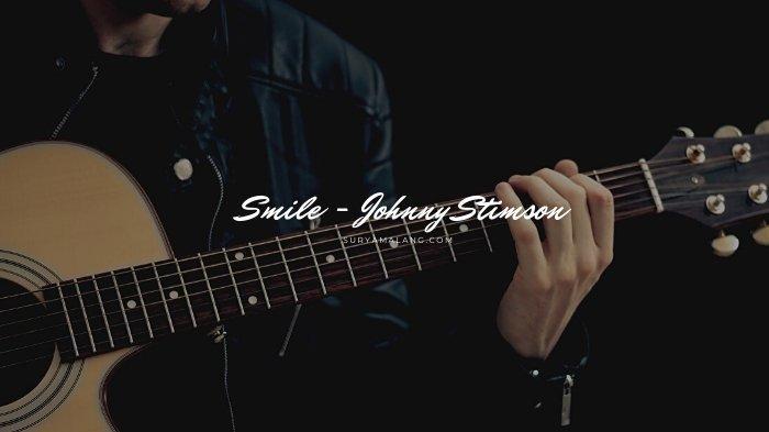 Lirik Lagu Smile Johnny Stimson dan Terjemahannya, Single Populer di Youtube