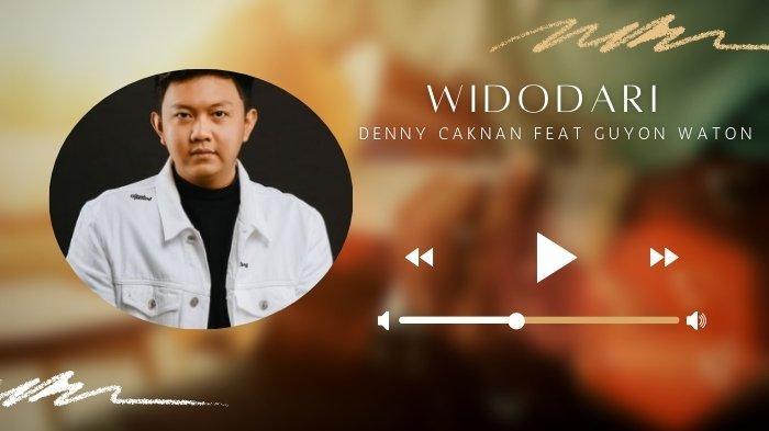 Lirik Lagu Widodari dan Chord Gitarnya - Denny Caknan Feat Guyon Waton