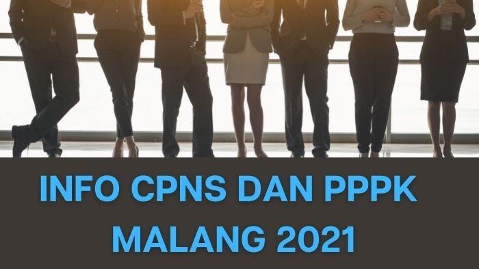 Formasi CPNS Malang 2021 Untuk Lulusan SMA/SMK,  Simak Formasi dengan Pelamar Terbanyak & Terendah