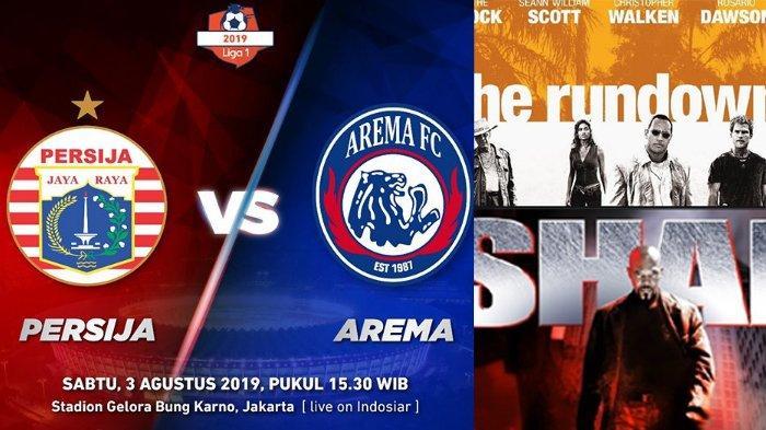 Jadwal Acara GTV SCTV TRANS TV RCTI Indosiar tvOne, Sabtu 3 Agustus, Arema FC Vs Persija Jakarta