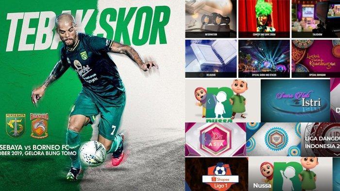 Jadwal Acara SCTV TRANS TV GTV RCTI Indosiar tvOne Jumat 11 Oktober 2019, Ada Persebaya vs Borneo FC