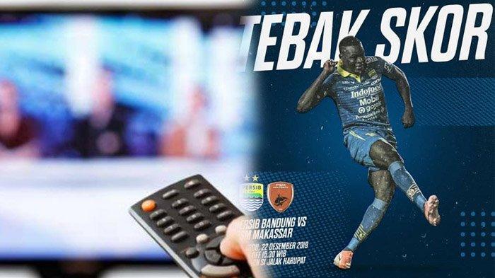Jadwal Acara SCTV TRANS TV GTV RCTI Indosiar tvOne, Minggu 22 Desember 2019, Ada Persib vs PSM