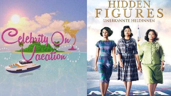 Jadwal Acara TV Minggu 2 Agustus 2020, TRANS ANTV RCTI GTV: Celebrity On Vacation & Hidden Figures