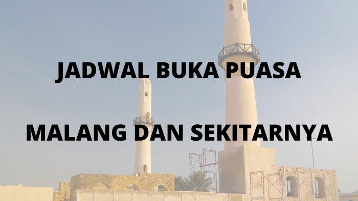 Jadwal Buka Puasa dan Sholat Tarawih Hari Ini 4 Mei 2021 di Malang Surabaya Batu Pasuruan Sidoarjo