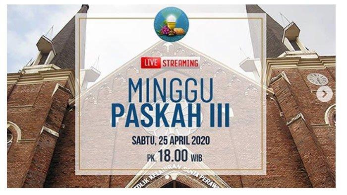 Jadwal & Link Streaming Misa Online Gereja Katolik Surabaya Hari Ini Sabtu 25 April 2020 via YouTube