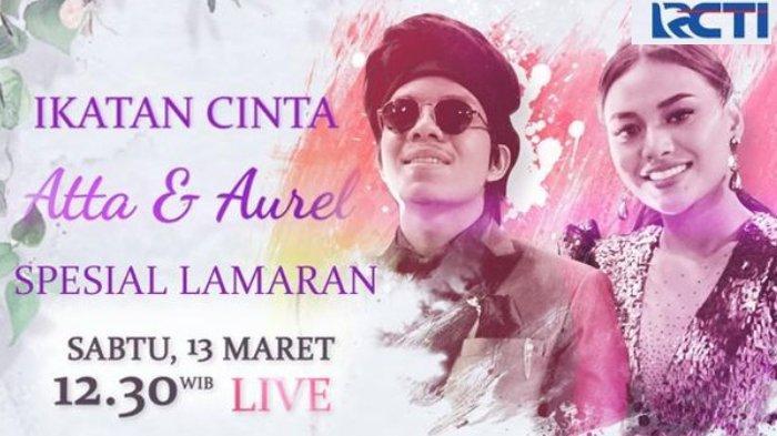 Jadwal Live TV Lamaran Aurel Hermansyah & Atta Halilintar di RCTI: Siraman, Pengajian & Akad Nikah