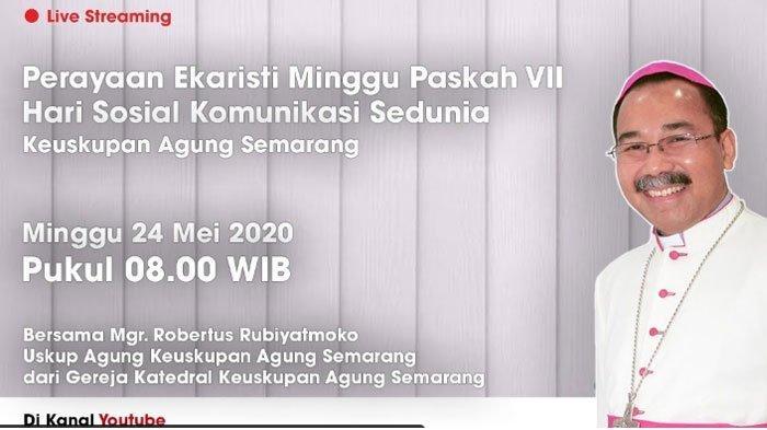 Jadwal Misa Online Hari Minggu 24 Mei 2020 Keuskupan Agung Semarang (KAS), Jakarta (KAJ) dan Bandung