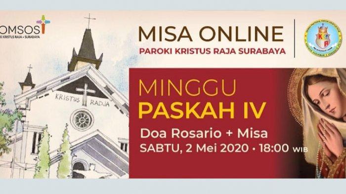 DAFTAR LINK Misa Online Gereja Katolik Surabaya Hari Ini Sabtu 2 Mei 2020 Streaming via YouTube