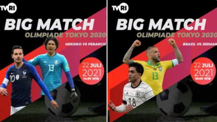 Jadwal Siaran Langsung Sepak Bola Olimpiade Tokyo 2020 di TVRI, Sore Ini Big Match Jerman Vs Brasil
