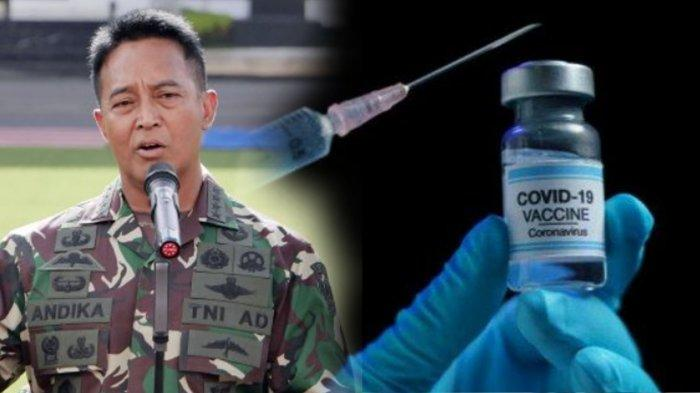 Nama Jenderal TNI Andika Perkasa Mulai Disebut-Sebut, Kontroversi Vaksin Nusantara & Peneliti Asing